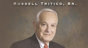 Russell Tritico, Sr. – A Man for All Seasons