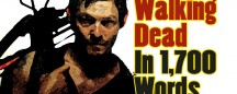 THE WALKING DEAD IN 1,700 WORDS
