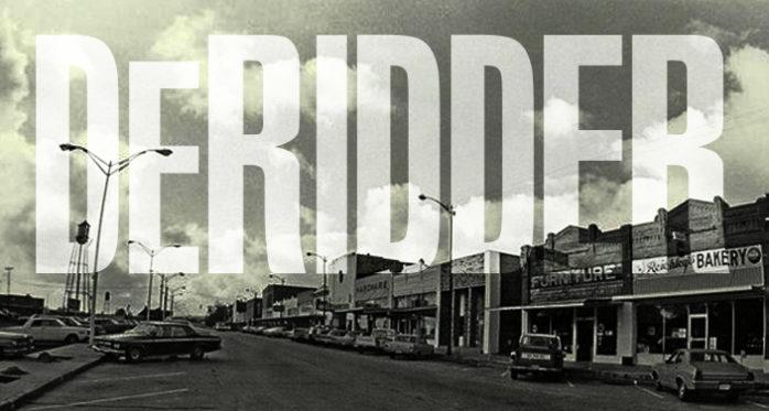 The History Of DeRidder