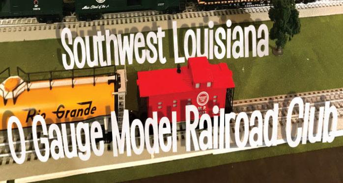 Southwest Louisiana O Gauge Model Railroad Club